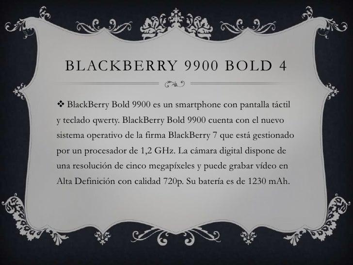 BLACKBERRY 9900 BOLD 4 BlackBerry Bold 9900 es un smartphone con pantalla táctily teclado qwerty. BlackBerry Bold 9900 cu...
