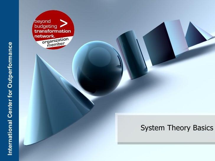 International Center for Outperformance             System Theory Basics