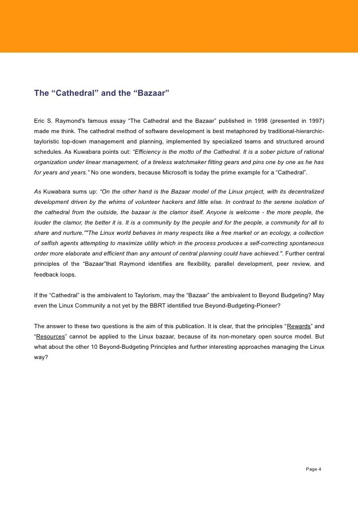 an essay on the cathedral and the bazaar The cathedral and the bazaar (catb) as well as the more coherent demonstration of the fact that the bazaar metaphor is internally contradictive.