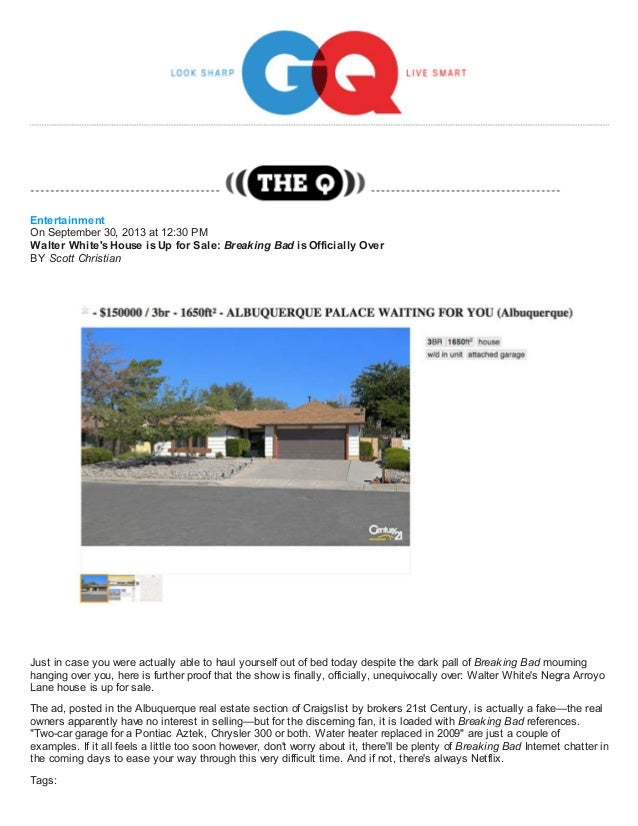 Entertainment On September 30, 2013 at 12:30 PM Walter White's House is Up for Sale: Breaking Bad is Officially Over BY Sc...