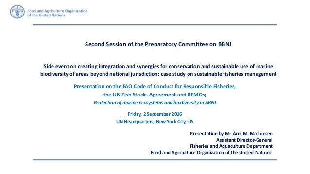 Second Session of the Preparatory Committee on BBNJ Side event on creating integration and synergies for conservation and ...