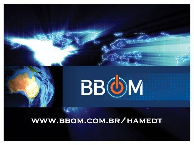 www.bbom.com.br/hamedt