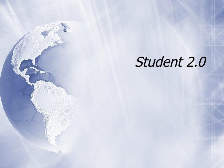 Student 2.0