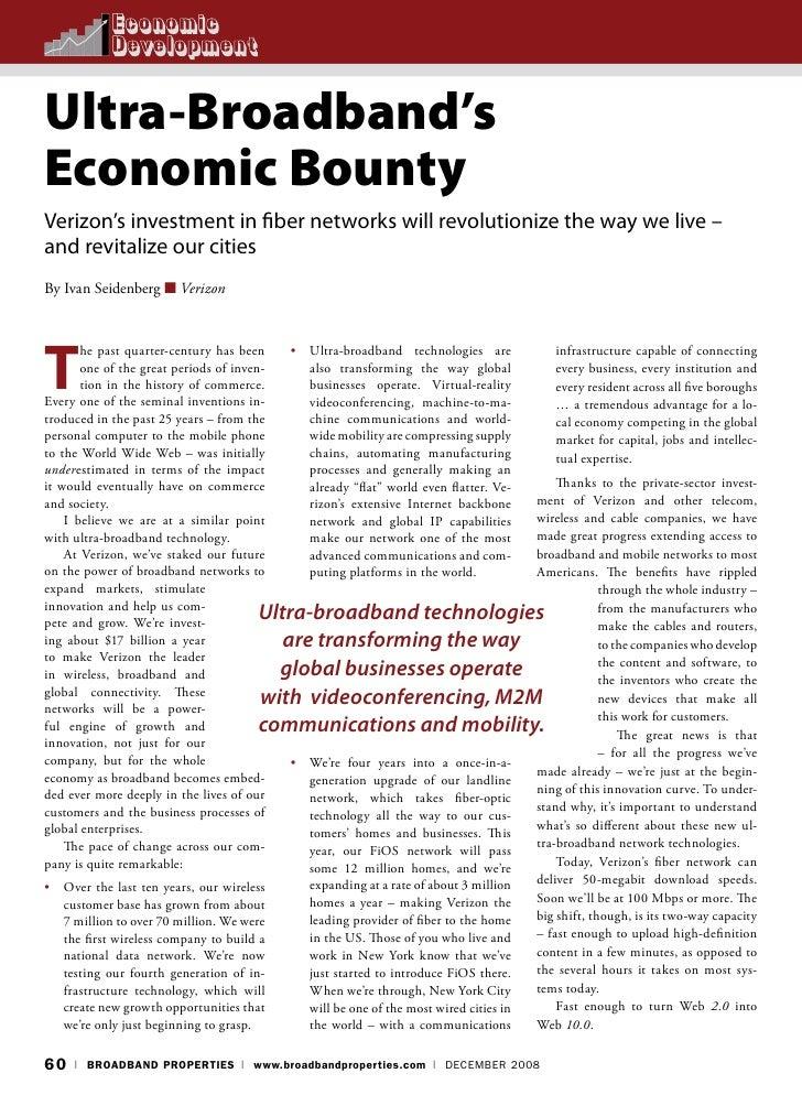 Ultra-Broadband's Economic Bounty Verizon's investment in fiber networks will revolutionize the way we live – and revitali...