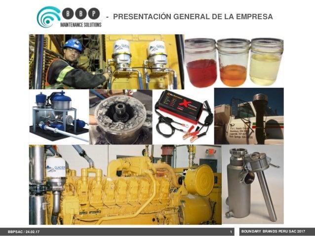 1 1BBPSAC / 24.02.17 BOUNDARY BRANDS PERU SAC 2017 - PRESENTACIÓN GENERAL DE LA EMPRESA