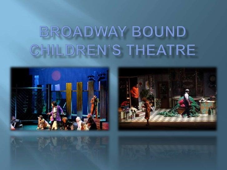 Broadway Bound Children's Theatre<br />