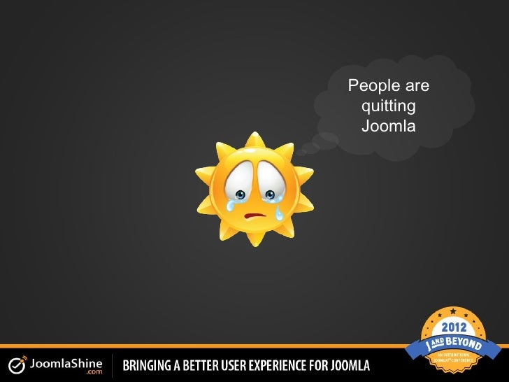 People are quitting Joomla