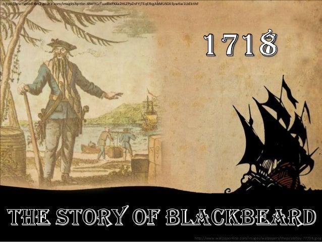 Blackbeard the pirate Slide 2