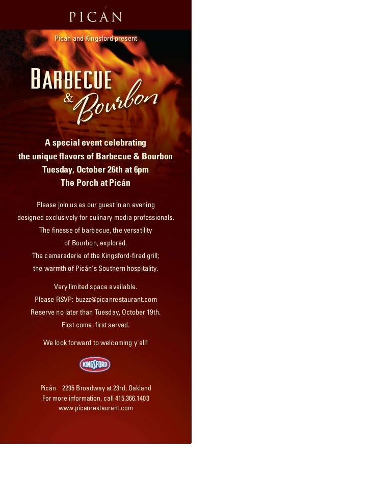 Picán and Kingsford present    Barbecue               &                    Bourb o n       A special event celebratingthe ...