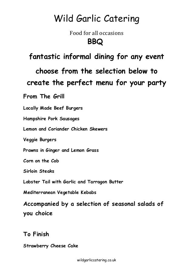 Wild Garlic Catering Food for all occasions  BBQ  fantastic informal dining for any event choose from the selection below ...