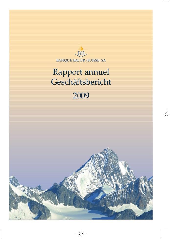 Rapport annuelGeschäftsbericht     2009