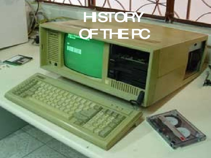 HISTORY OF THE PC
