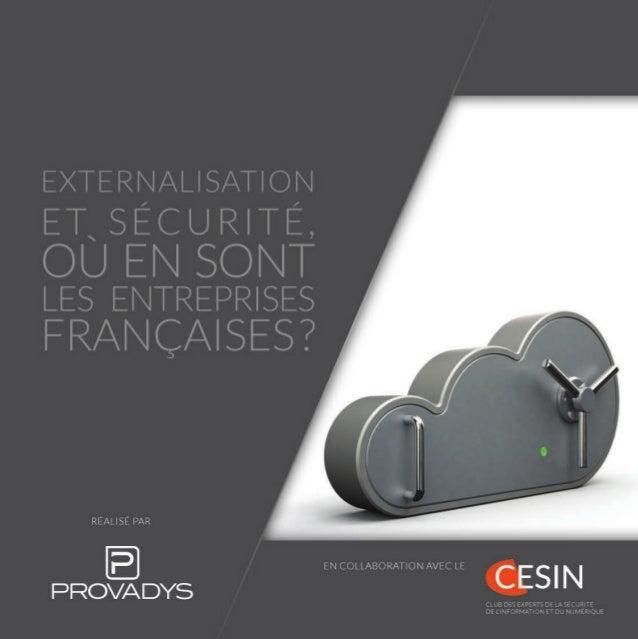 Externalisation et sécurité, où en sont les entreprises françaises ?