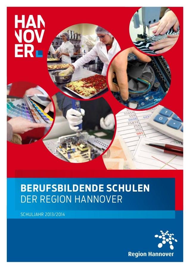 beRuFSbildende ScHulendeR Region hannoveRschuljahR 2013/2014