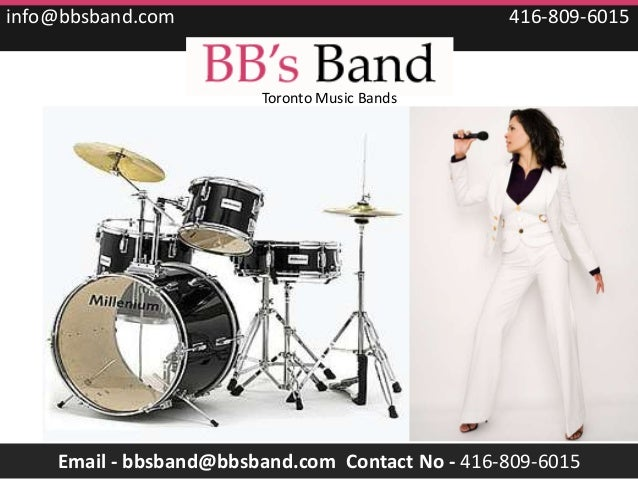 info@bbsband.com                                 416-809-6015                        Toronto Music Bands    Email - bbsban...