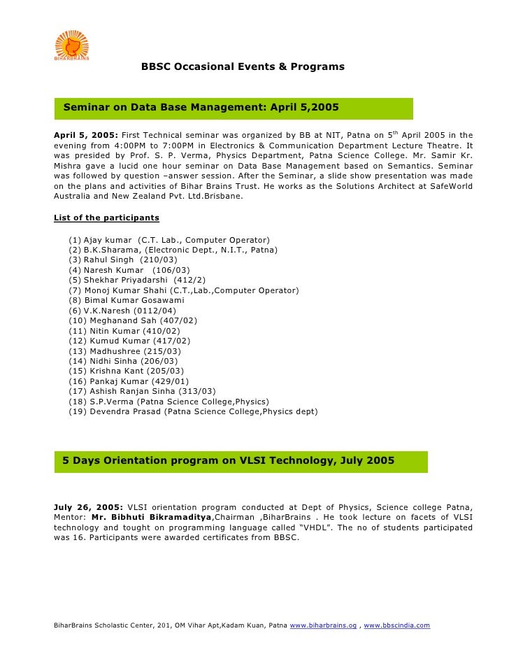 BBSC Occasional Events & Programs      Seminar on Data Base Management: April 5,2005  April 5, 2005: First Technical semin...