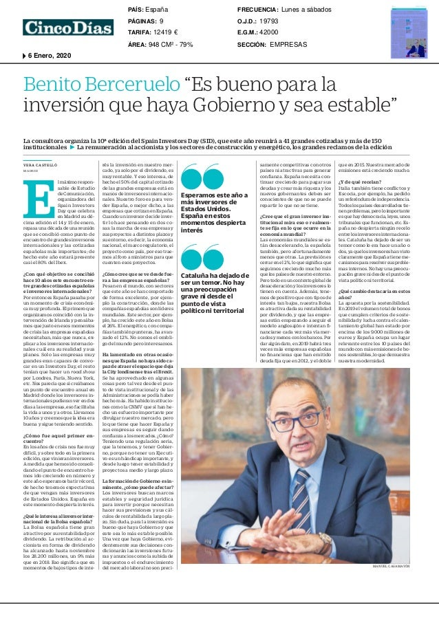 VERA CASTELLÓ MADRID E l máximo respon- sable de Estudio de Comunicación, organizadora del Spain Investors Day que celebra...