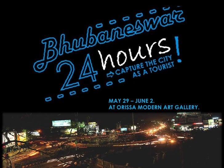 Bhubaneswar 24 hours - A photography workshop-cum-Exhibition! Slide 1