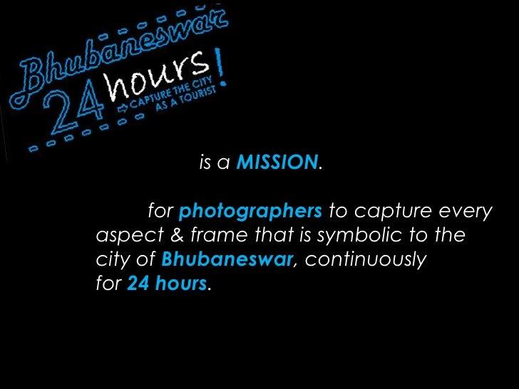 Bhubaneswar 24 hours - A photography workshop-cum-Exhibition! Slide 3