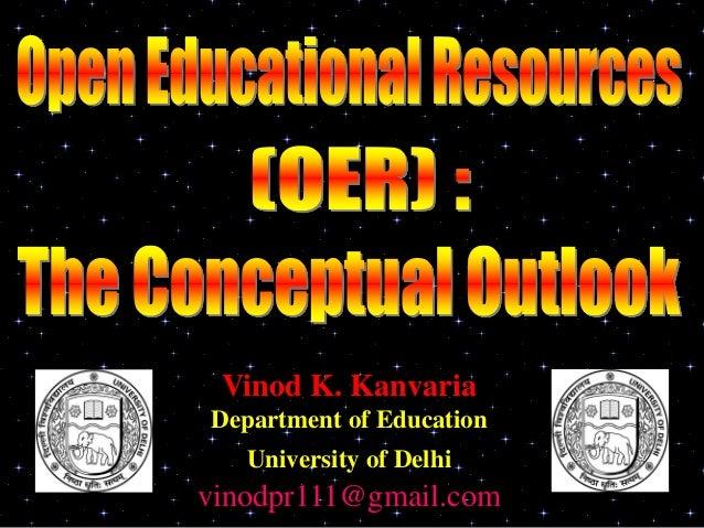 Vinod K. KanvariaDepartment of Education   University of Delhivinodpr111@gmail.com