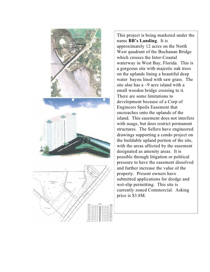 This project is being marketed under the name BB's Landing. It is approximately 12 acres on the North West quadrant of the...