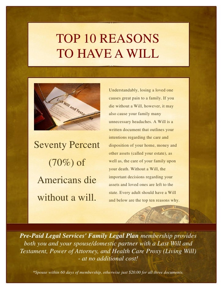 TOP 10 REASONS                 TO HAVE A WILL                                                Understandably, losing a love...