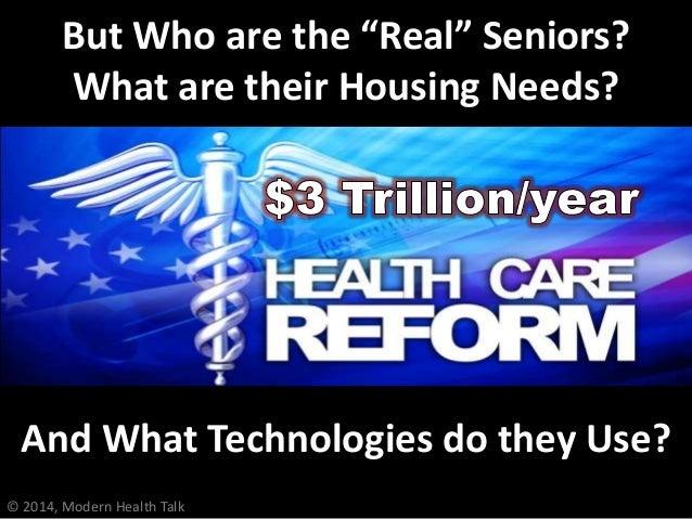 Broadband Communities Summit - My Presentation on Assisted Living and Senior Housing Slide 3