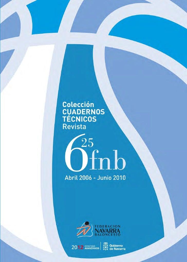 CuadernoTécnicoColeccionable editado por la Federación Navarra de Baloncesto                                              ...