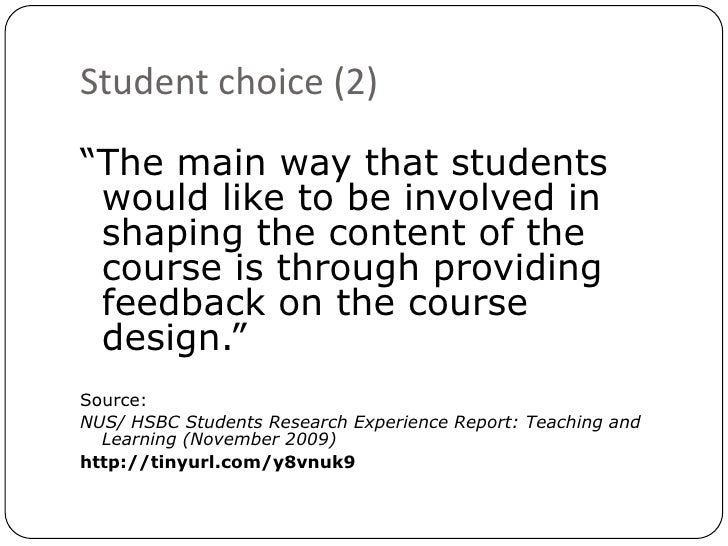 """Student choice (2)<br />""""The main way that students would like to be involved in shaping the content of the course is thro..."""