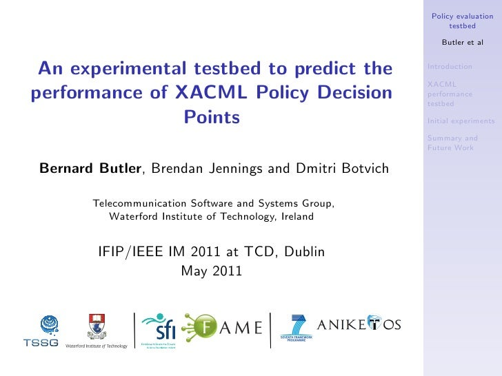 Policy evaluation                                                             testbed                                     ...