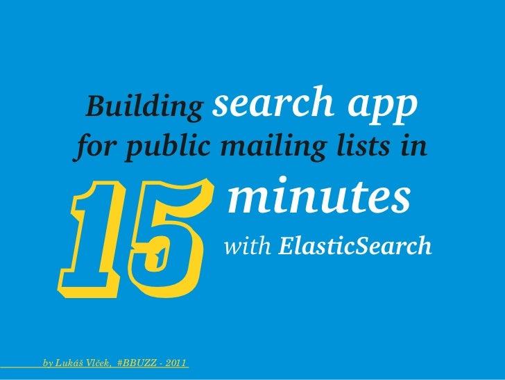 Buildingsearchapp                   forpublicmailinglistsin            15                       minutes    ...