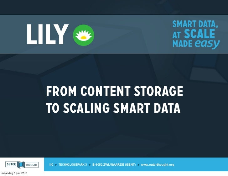 Smart data,                 Lily                                                                        at scale          ...