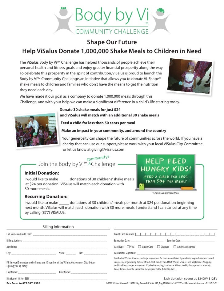 Shape Our Future                Help ViSalus Donate 1,000,000 Shake Meals to Children in Need              The ViSalus Bod...