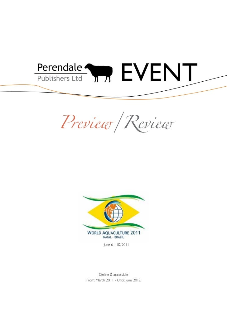 EVENTPreview/Review              June 6 - 10, 2011          Online & accessible   From: March 2011 - Until: June 2012