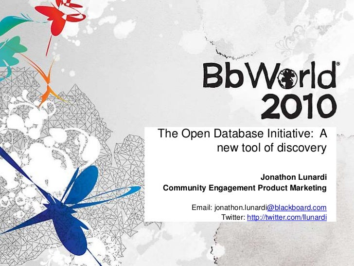 The Open Database Initiative:  A new tool of discovery<br />Jonathon Lunardi<br />Community Engagement Product Marketing<b...