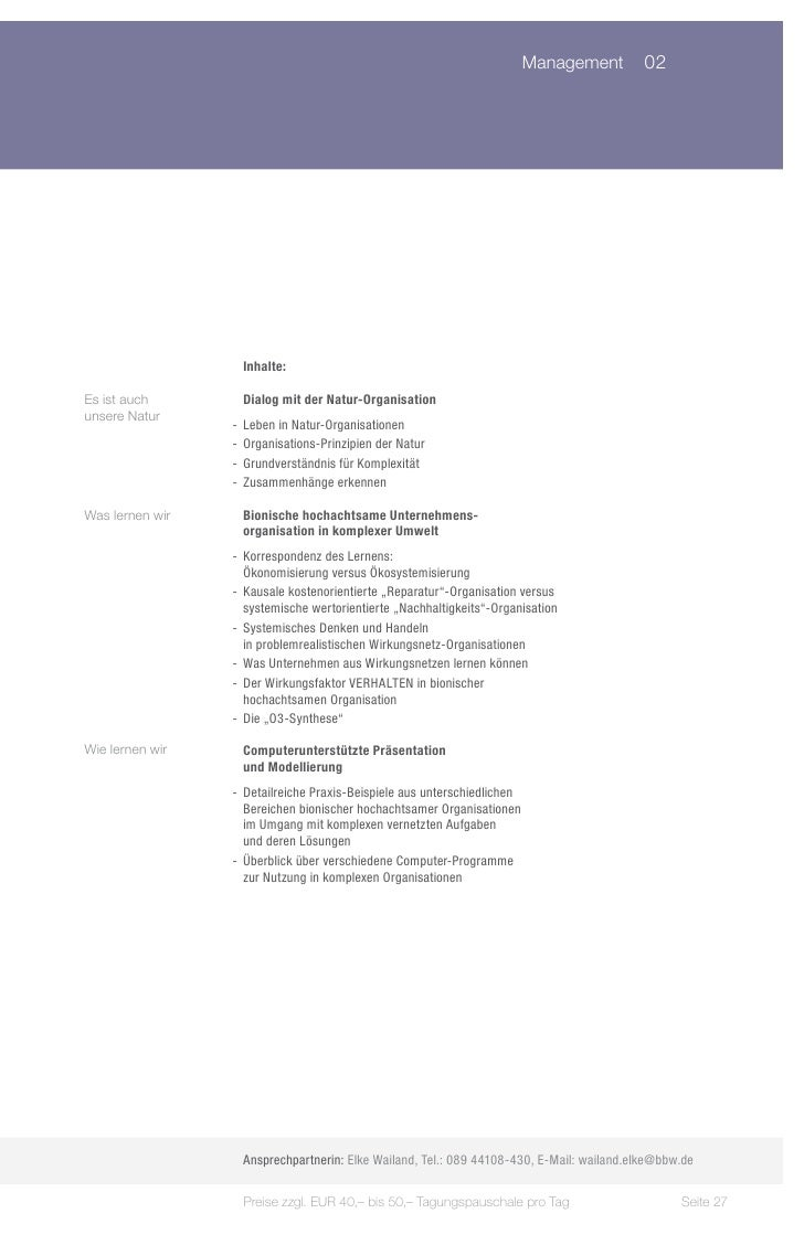 Management 02                   Inhalte:Es ist auch        Dialog mit der Natur-Organisationunsere Natur                 ...