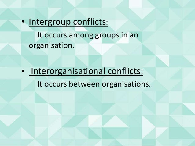 causes of conflict in an organisation 5 keys of dealing with workplace conflict image credit: let's examine these 2 major causes of conflict: it is essential for organizational health and performance that conflict be accepted and addressed through effective conflict resolution processes.