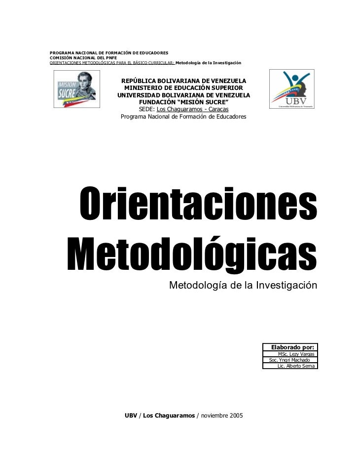 PROGRAMA NACIONAL DE FORMACIÓN DE EDUCADORESCOMISIÓN NACIONAL DEL PNFEORIENTACIONES METODOLÓGICAS PARA EL BÁSICO CURRICULA...