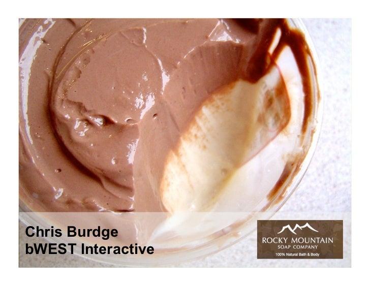 Chris Burdge bWEST Interactive