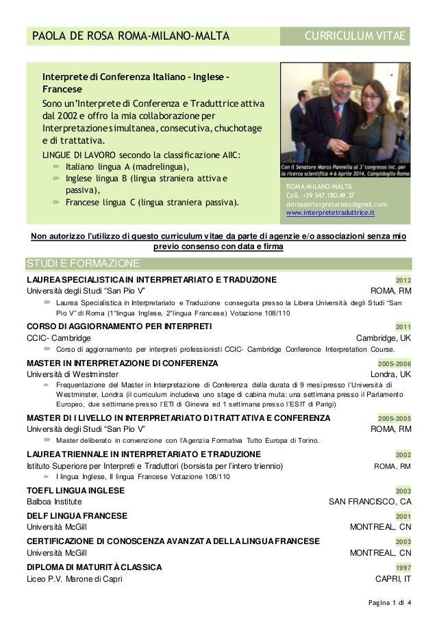 Pagina 1 di 4 CURRICULUM VITAEPAOLA DE ROSA ROMA-MILANO-MALTA Non autorizzo l'utilizzo di questo curriculum vitae da parte...
