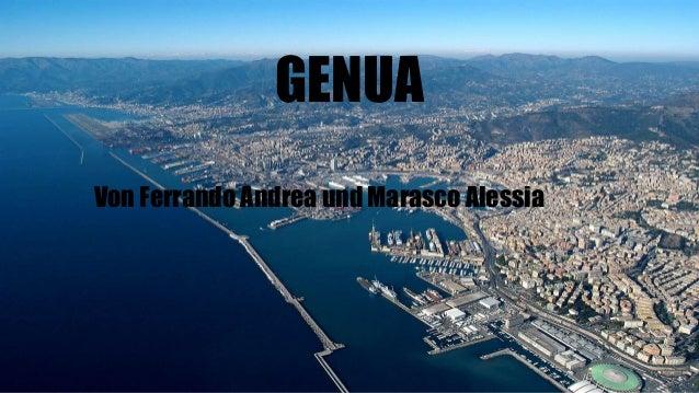 GENUA Von Ferrando Andrea und Marasco Alessia