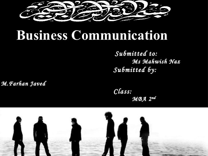 Business Communication                                                                                Submitted to: ...