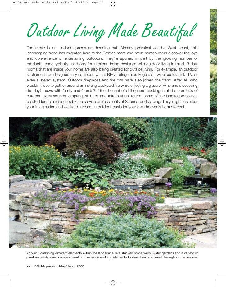 BC 39 Home Design:BC 28 p046    4/11/08   12:57 PM   Page 92        Outdoor Living Made Beautiful        The move is on—in...