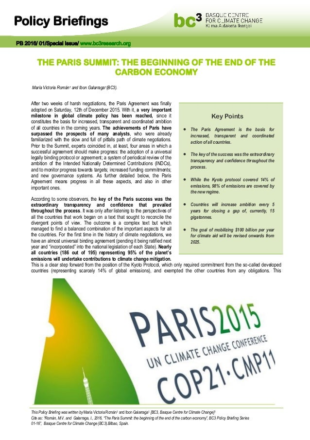 Policy Briefings THE PARIS SUMMIT: THE BEGINNING OF THE END OF THE CARBON ECONOMY María Victoria Román1 and Ibon Galarraga...