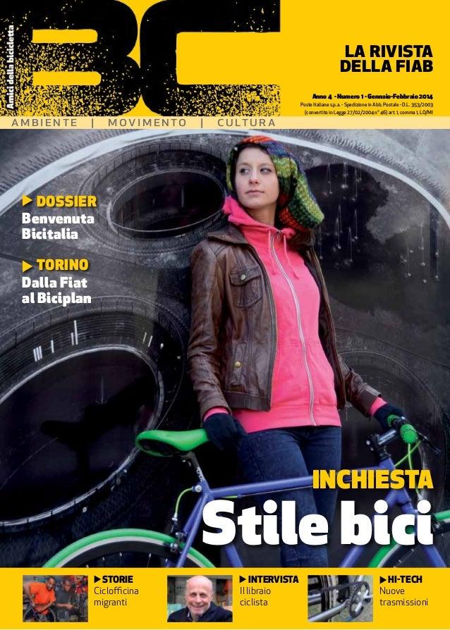 STORIE Ciclofficina migranti Anno 4 - Numero 1 - Gennaio-Febbraio 2014 Poste Italiane s.p.a. - Spedizione in Abb. Postale ...
