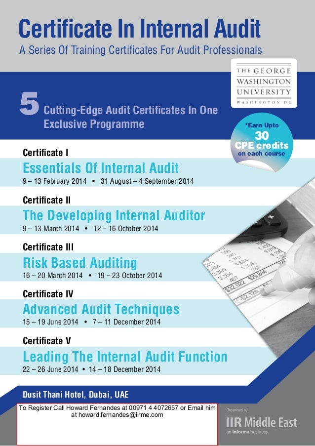 Certificate I Essentials Of Internal Audit 9 – 13 February 2014 • 31 August – 4 September 2014 Certificate II The Developi...