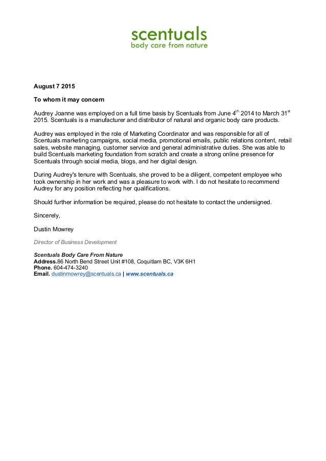 Audrey Reference Letter Scentuals August 7 2015 To Whom It May Concern Joanne Was Employed On A Full Time