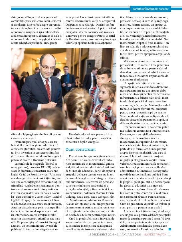 CercetareÎnvățământ superior Educaţia, pe drumul schimbării E ducația este identificată, la nive- lul politicilor europene...
