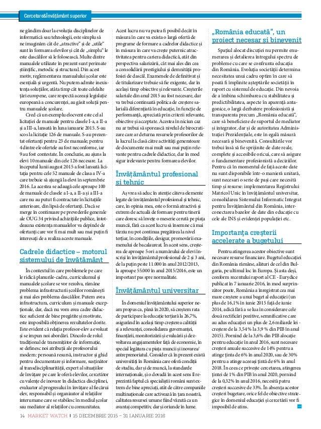CercetareÎnvățământ superior Educația, cartea nejucată a politicii românești Domnule rector, cum arată sistemul de educați...