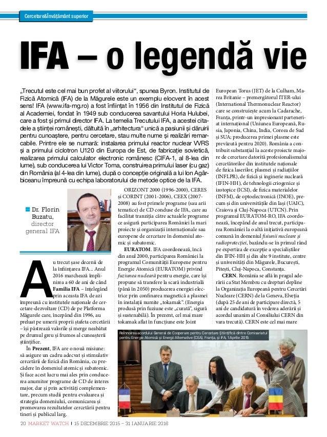 Dr. Nicolae Victor Zamfir, director general IFIN-HH Dr. Ioan Ursu, secretar științific IFIN-HH CercetareÎnvățământ superio...